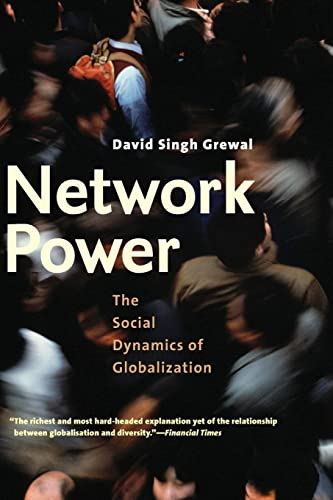 Books By David Singh Grewal_network Power The Social Dynamics Of ...