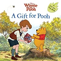 A Gift for Pooh (Disney Winnie the Pooh)