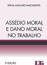 Assédio Moral E Dano Moral No Trabalho