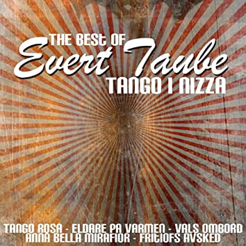 The Best Of Evert Taube - Tango I Nizza