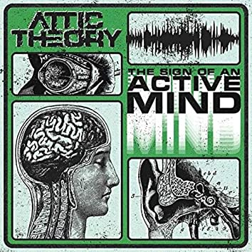 The Sign of an Active Mind