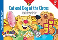 Cat and Dog at the Circus: Question Words, Soft C and G Book 22 (Dr Maggie's Phonics Readers Series: a New View)