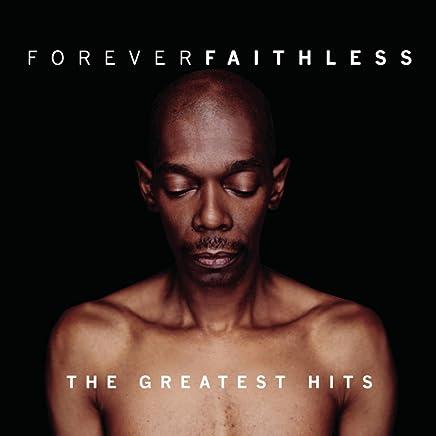 Forever Faithless/Basic