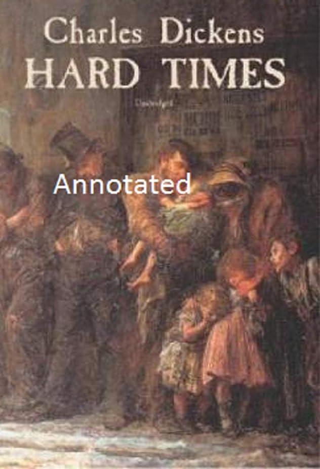 充電不名誉な未接続Hard Times Annotated (English Edition)