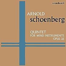Arnold Schoenberg Original 1957 Columbia Recordings: Quintet for Wind Instruments, Opus 26