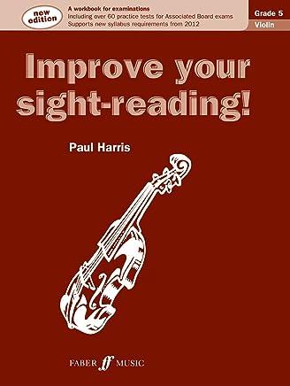 Improve Your Sight-Reading! Violin Grade 5 (New Edition)