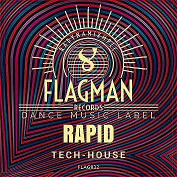 Rapid Tech House