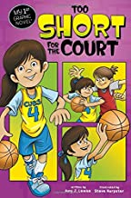 Too Short for the Court (My First Graphic Novel)