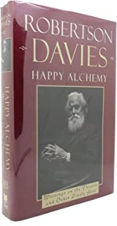 Happy Alchemy : Writings on the Theatre & Other Lively Arts
