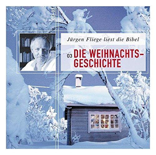 Die Weihnachtsgeschichte: Jürgen Fliege liest die Bibel