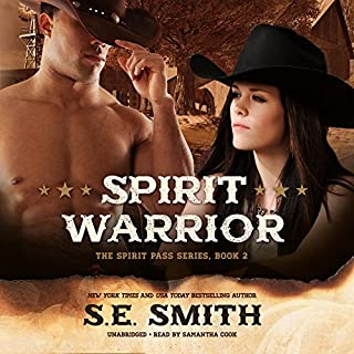 Spirit Warrior     The Spirit Pass Series, Book 2              By:                                                                                                                                 S.E. Smith                               Narrated by:                                                                                                                                 Samantha Cook                      Length: 6 hrs and 43 mins     5 ratings     Overall 4.4