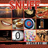 Snuff: There'S a Lot of It About (Audio CD)