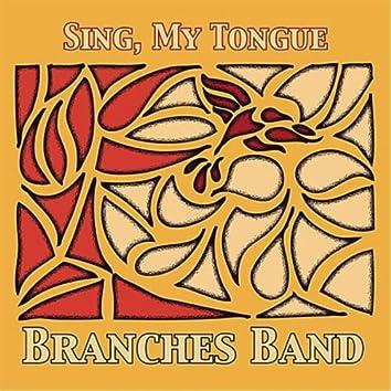 Sing, My Tongue - EP
