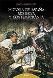 Hᆭ De Espaᆬa moderna y Contemporanea: Decimaoctava edición actualizada (Historia y Biografías)