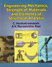 Engineering Mechanics, Strength of Materials and Elements of Structural Analysis