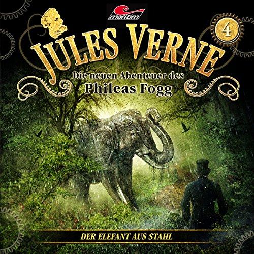 Der Elefant aus Stahl Audiobook By Jules Verne, Markus Topf, Dominik Ahrens cover art