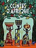 Les contes du monde entier: Contes d'Afrique - Dès 6 ans