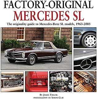 Mercedes SL: The originality guide to Mercedes-Benz SL models, 1963-2003 (Factory-Original)