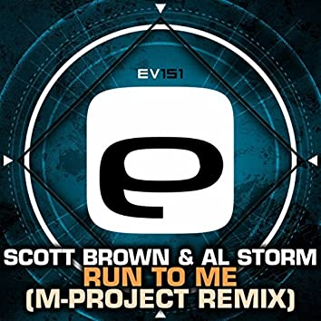 Run To Me (M-Project Remix)