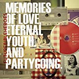 Memories of Love, Eternal Youth, and Partygoing. von Future Bible Heroes