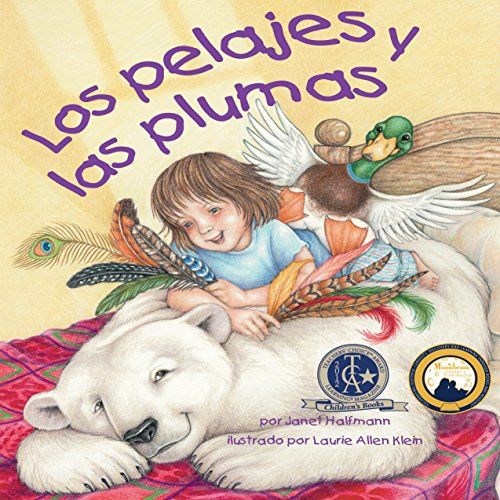 Los Pelajes y las Plumas [Fur and Feathers]  By  cover art