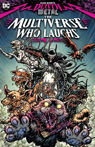 DARK NIGHTS DEATH METAL THE MULTIVERSE WHO LAUGHS