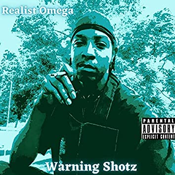 Warning Shotz