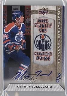 Kevin McClelland #/25 (Hockey Card) 2013-14 Upper Deck Edmonton Oilers - Championship Banners - Autographs [Autographed] #CB-KM