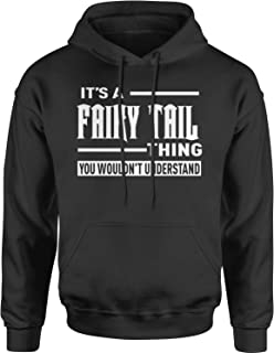 Motivated Culture It's A Fairy Tail Thing Adult Unisex Hoodie