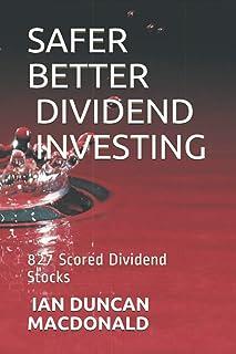 Safer Better Dividend Investing