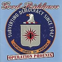 Operation Phoenix by Good Riddance (1999-05-04)
