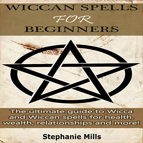 Wiccan Spells for Beginners audiobook cover art