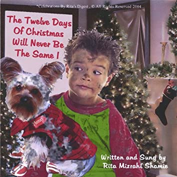 Grandma Rita Presents: the Twelve Days of Christmas Will Never Be the Same. An Original Holiday Tale & Tune.