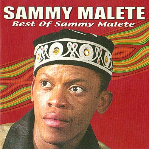 Best Of Sammy Malete