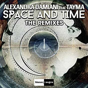Space and Time (The Remixes)