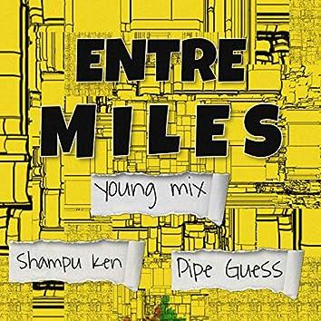 Entre Miles