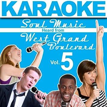 Karaoke Soul Music Heard from West Grand Boulevard, Vol. 5