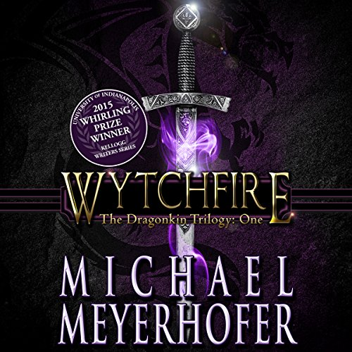 Wytchfire     The Dragonkin Trilogy, Book 1              By:                                                                                                                                 Michael Meyerhofer                               Narrated by:                                                                                                                                 Craig Beck                      Length: 11 hrs and 34 mins     395 ratings     Overall 4.2