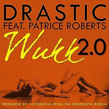 Wukk 2.0 (feat. Patrice Roberts)