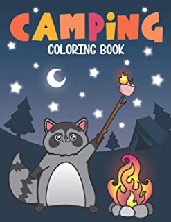 Camping Coloring Book: Of Cute Forest Wildlife Animals and Funny Camp Quotes - A S'mores Camp Coloring Outdoor Activity Book for Happy Campers