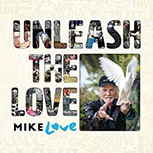 unleash the love mike love