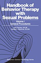 General Procedures: Handbook of Behavior Therapy with Sexual Problems (Pergamon general psychology series ; 64)