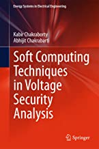 Soft Computing Techniques in Voltage Security Analysis (Energy Systems in Electrical Engineering)
