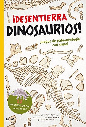 ¡Desentierra dinosaurios!: Juegos de paleontología con papel