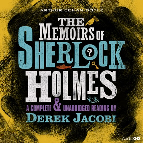 The Memoirs of Sherlock Holmes (Dramatised) cover art
