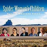 Spider Woman's Children: Navajo Weavers Today