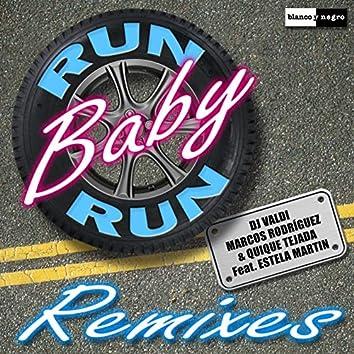 Run Baby Run (Remixes)