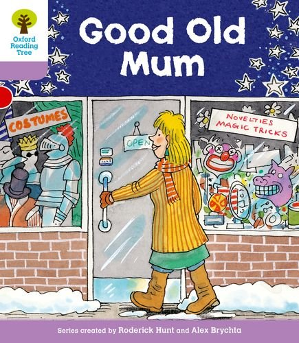 Oxford Reading Tree: Level 1+: Patterned Stories: Good Old Mumの詳細を見る