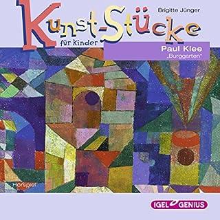 Paul Klee: Burggarten (Kunst-Stücke für Kinder) Titelbild