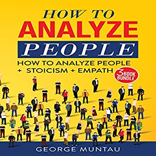 How to Analyze People: How to Analyze People and Stoicism and Empath cover art